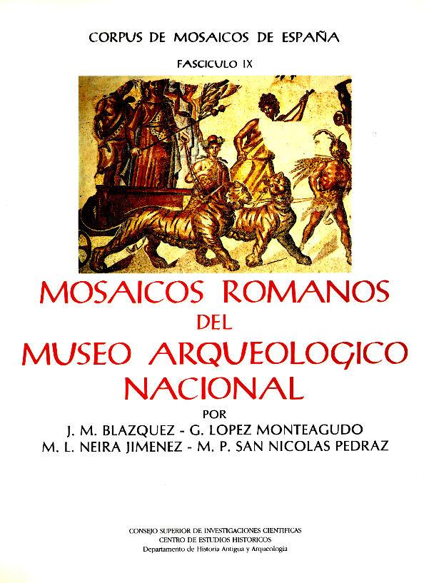 Corpus de Mosaicos Romanos de Espaa IX. Mosaicos romanos del Museo Arqueolgico Nacional. Madrid. 1989 